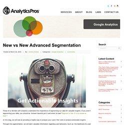 New vs New Advanced Segmentation
