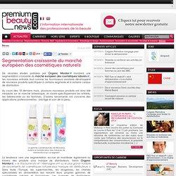 Segmentation croissante du marché européen des cosmétiques naturels