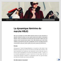La segmentation féminine et le ciblage au coeur du marché HBJOVente-Bijoux .com