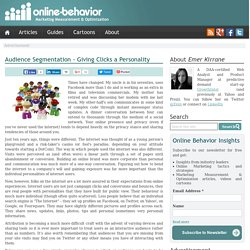 Audience Segmentation - Giving Clicks a Personality