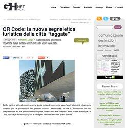 """QR Code: la nuova segnaletica turistica delle città """"taggate"""""""