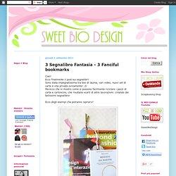 3 Segnalibro Fantasia - 3 Fanciful bookmarks