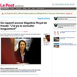 2) Un rapport accuse Royal