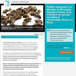 Ségolène Royal: défendez les abeilles contre les lobbies de l'industrie chimique!