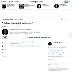 A Future Segregated by Science?