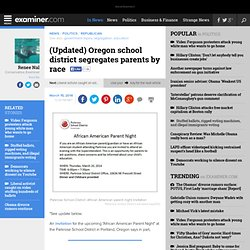 (Updated) Oregon school district segregates parents by race - National Conservative
