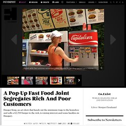 A Pop-Up Fast Food Joint Segregates Rich And Poor Customers