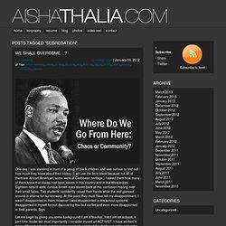 segregation « Aisha Thalia