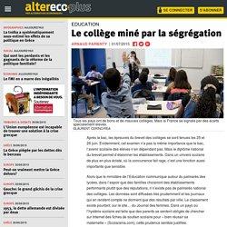 Le collège miné par la ségrégation