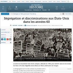 Ségrégation et discriminations aux États-Unis dans les années 60