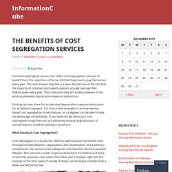 The Benefits of Cost Segregation Services
