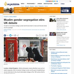 Muslim gender segregation stirs UK debate