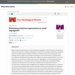 Rethinking empirical approaches to racial segregation - Kapoor - 2013 - The Sociological Review