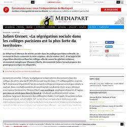 Julien Grenet: «La ségrégation sociale dans les collèges parisiens est la plus forte du territoire»