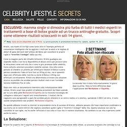 I Segreti dello Stile di vita delle celebrità