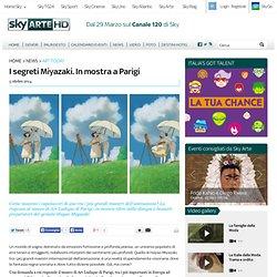 I segreti Miyazaki. In mostra a Parigi - Sky Arte