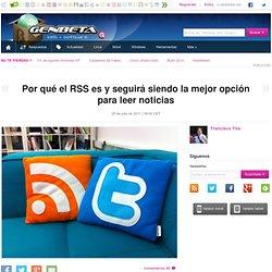Por qué el RSS es y seguirá siendo la mejor opción para leer noticias
