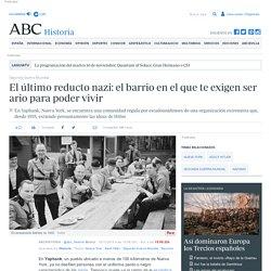 Segunda Guerra Mundial - El último reducto nazi: el barrio en el que te exigen ser ario para poder vivir