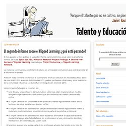 El segundo informe sobre el Flipped Learning: ¿qué está pasando?