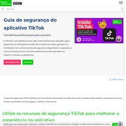 Guia de segurança TikTok para apoiar jovens no aplicativo