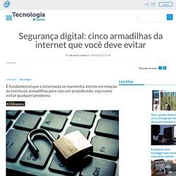 Segurança digital: armadilhas da internet que você deve evitar