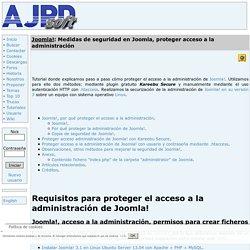 Medidas de seguridad en Joomla, proteger acceso a la administración Proyecto AjpdSoft