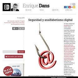 Seguridad y analfabetismo digital