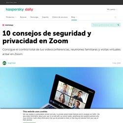 10 consejos de seguridad y privacidad en Zoom