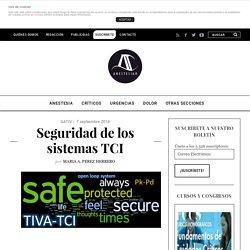 Seguridad de los sistemas TCI - AnestesiaR