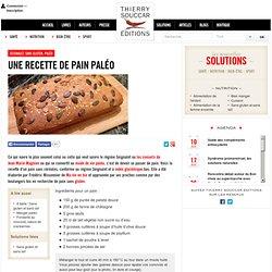 Seignalet, sans gluten, paléo Une recette de pain paléo