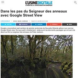 Dans les pas du Seigneur des anneaux avec Google Street View
