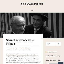 Sein & Zeit Podcast – Folge 1