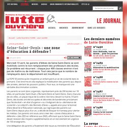Seine-Saint-Denis : une zone d'éducation à défendre !