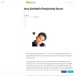 Jerry Seinfeld's Productivity Secret