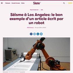 Séisme à Los Angeles: le bon exemple d'un article écrit par un robot