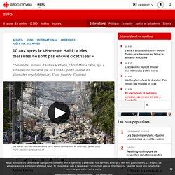 10ans après le séisme en Haïti: «Mes blessures ne sont pas encore cicatrisées»