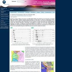 Le séisme de Concepcion, Chili, du 27 février 2010
