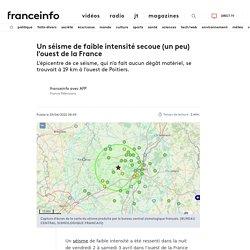 Un séisme de faible intensité secoue (un peu) l'ouest de la France