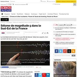 Séisme de magnitude 5 dans le Sud-Est de la France - 8 avril 2014