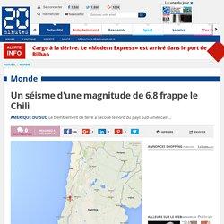Un séisme d'une magnitude de 6,8 frappe le Chili