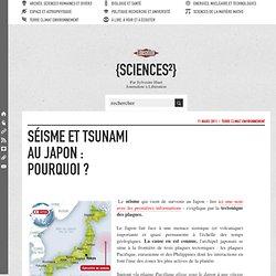 Origine du séisme et du tsunami