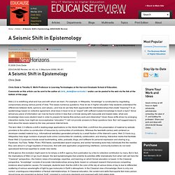 A Seismic Shift in Epistemology (EDUCAUSE Review)