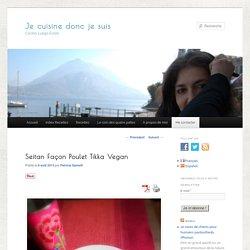 Seitan Façon Poulet Tikka Vegan