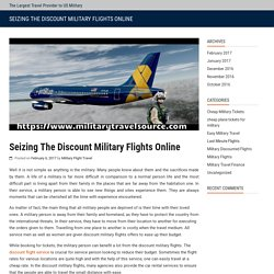 Seizing The Discount Military Flights Online