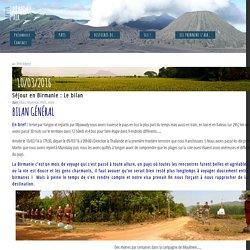 Séjour en Birmanie : Le bilan