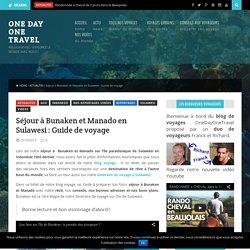 Séjour à Bunaken et Manado en Sulawesi : Carnet de voyage