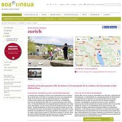 Séjour linguistique Zurich: École de langues Suisse