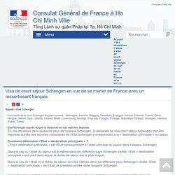 Visa de court séjour Schengen en vue de se marier en France avec un (...) - La France au Vietnam