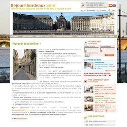 SejourABordeaux.com, locations pour courts séjours à Bordeaux