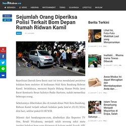 Sejumlah Orang Diperiksa Polisi Terkait Bom Depan Rumah Ridwan Kamil